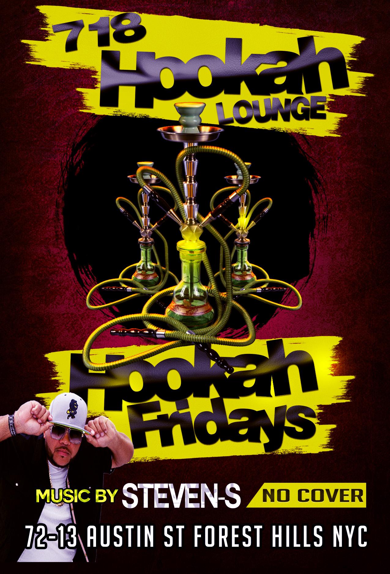 Lounge Flyer Template | Dj Steven S Hookah Fridays Flyer 718 Hookah Lounge Dj Steven S