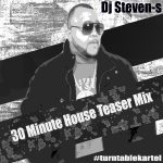 Dj STeven-S House Teaser Mix