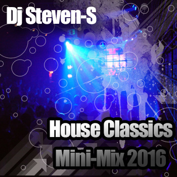 Dj Steven-S House Classics Mini Mix