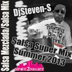 salsamixsummer2013 dj steven-s mega mezcla salsa mix
