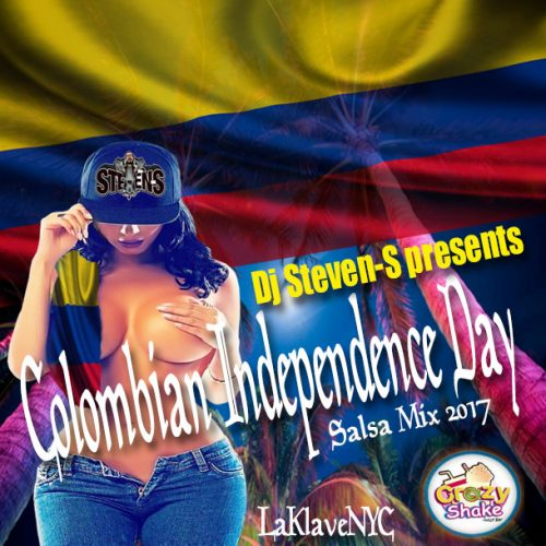 Dj Steven-S presents Colombian Independence Day 2017 Salsa Mix